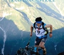 鏑木毅のUTMB挑戦とトランスジャパンアルプスレース(TJAR)